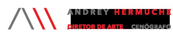 Andrey Hermuche - Diretor de Arte e Cenógrafo